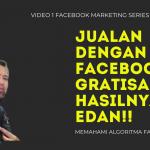 Organic Facebook Marketing Cara Gratisan Jualan Produk Dengan Facebook