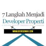 Video 7 Langkah Menjadi Developer Properti